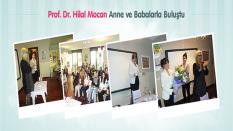 Prof. Dr. Hilal Mocan Anne ve Babalarla Buluştu