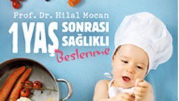 Yeni kitap: '1 Yaş Sonrası Sağlıklı Beslenme'